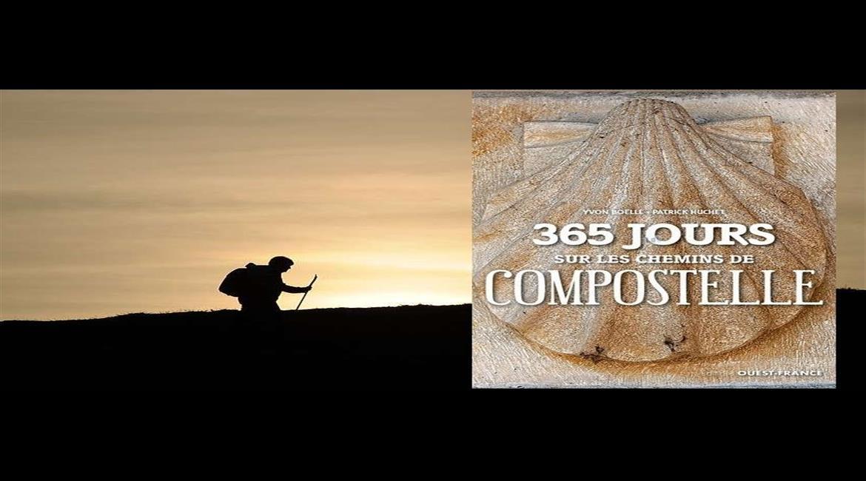 LIVRE : 365 jours sur les chemins de Compostelle